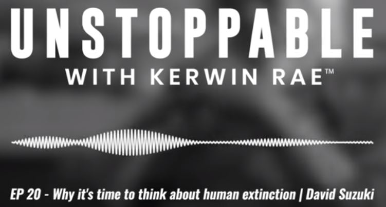 Why it's time to think about human extinction | Dr David Suzuki
