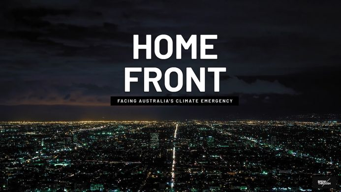 Home Front Facing Australian's Climate Emergency